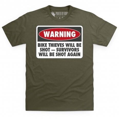 Bike thieves will be shot t-shirt