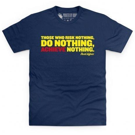 Risk nothing achieve nothing t-shirt