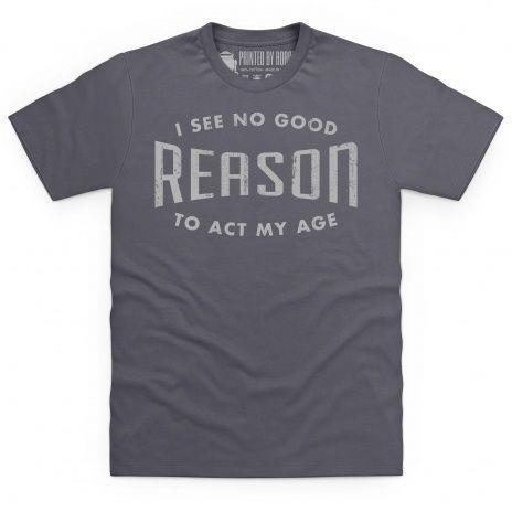 Act your age t-shirt