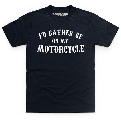 Rather motorcycle t-shirt
