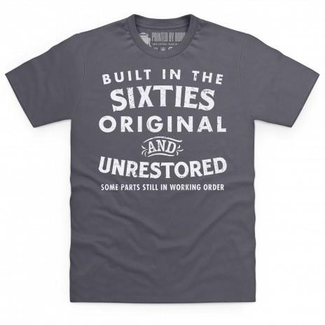 Built in the sixties t-shirt