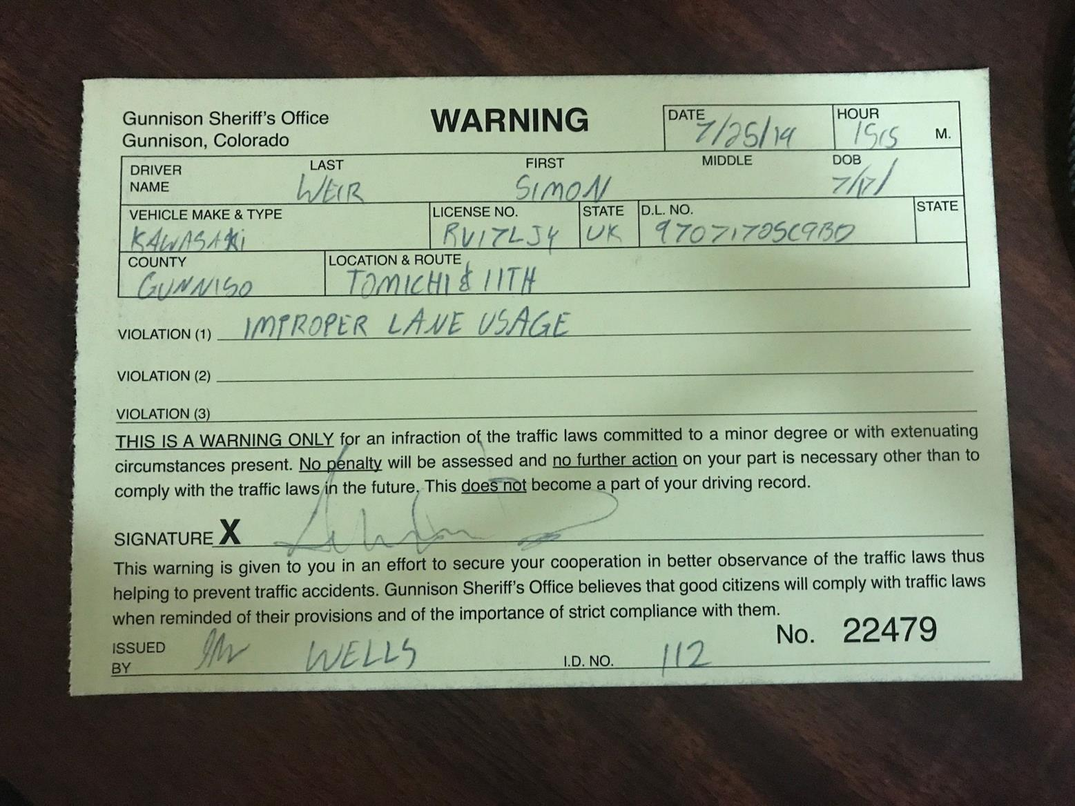 Warning ticket for Simon as he filters where it isn't legal